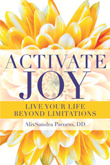 Activate Joy by AlixSandra Parness