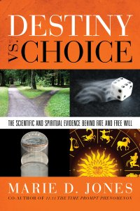 Destiny vs. Choice by Marie D. Jones