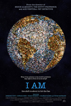 I AM: The Shift Is About To Hit The Fan - A Documentary by Tom Shadyac
