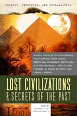 Exposed, Uncovered, & Declassified: Lost Civilizations