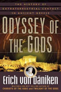 Odyssey of the Gods by Erich von Daniken