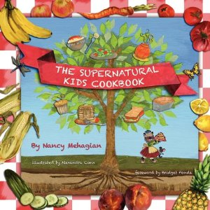 The Supernatural Kids Cookbook by Nancy Mehagian