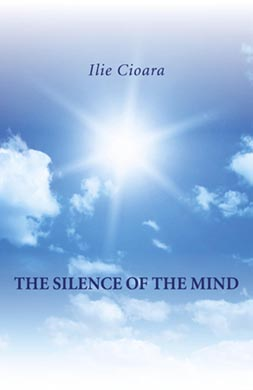The Silence of the Mind by Ilie Cioara