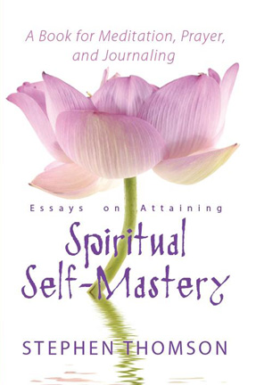 Spiritual Self-Mastery by Stephen Thomson
